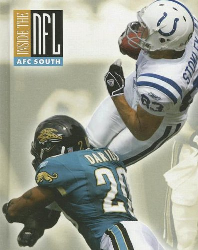 AFC South: American Football Conference South (INSIDE THE NFL)