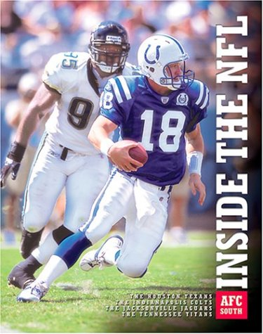 Afc South: The Houston Texans, the Indianapolis Colts, the Jacksonville Jaguars, and the Tennessee Titans (The Child's World of Sports-NFL)