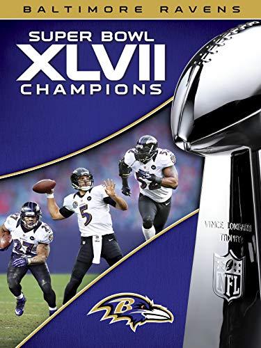 NFL Super Bowl XLVII Champions Baltimore Ravens