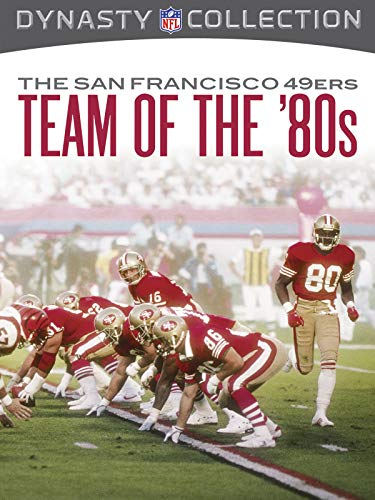 NFL Dynasty Collection: The San Francisco 49ers: The Team of the 80's