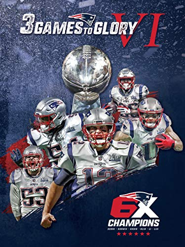 New England Patriots: 3 Games to Glory VI